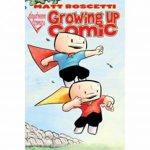 Growing Up Comic Graphic Novel 10th Anniversary Edition